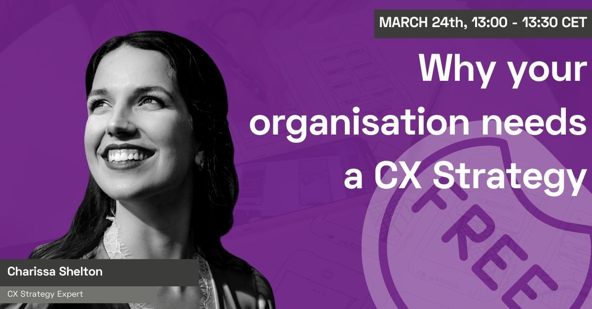 Why organisations need a CX strategy with Charissa Shelton