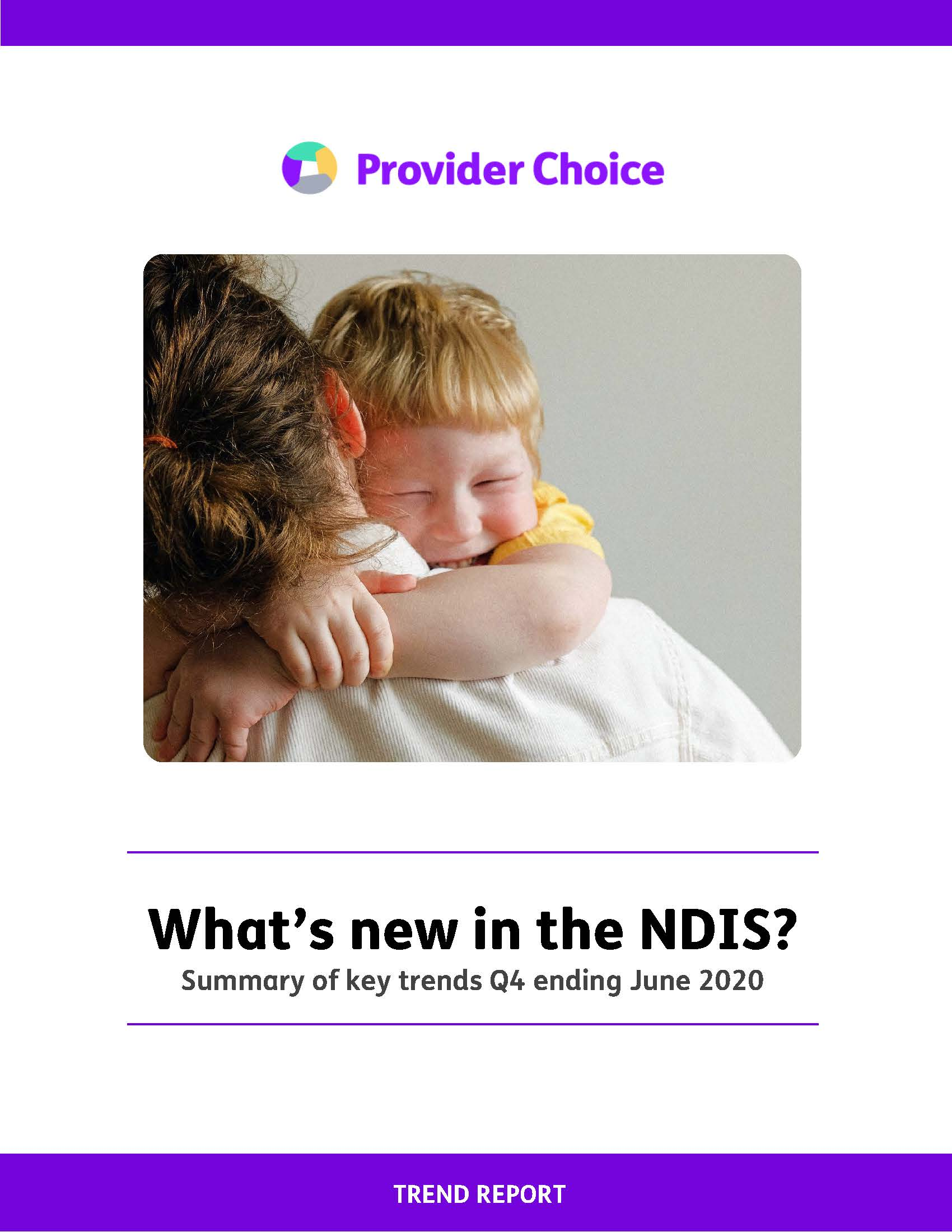 What's new in the NDIS? A quick summary of trends April-June 2020
