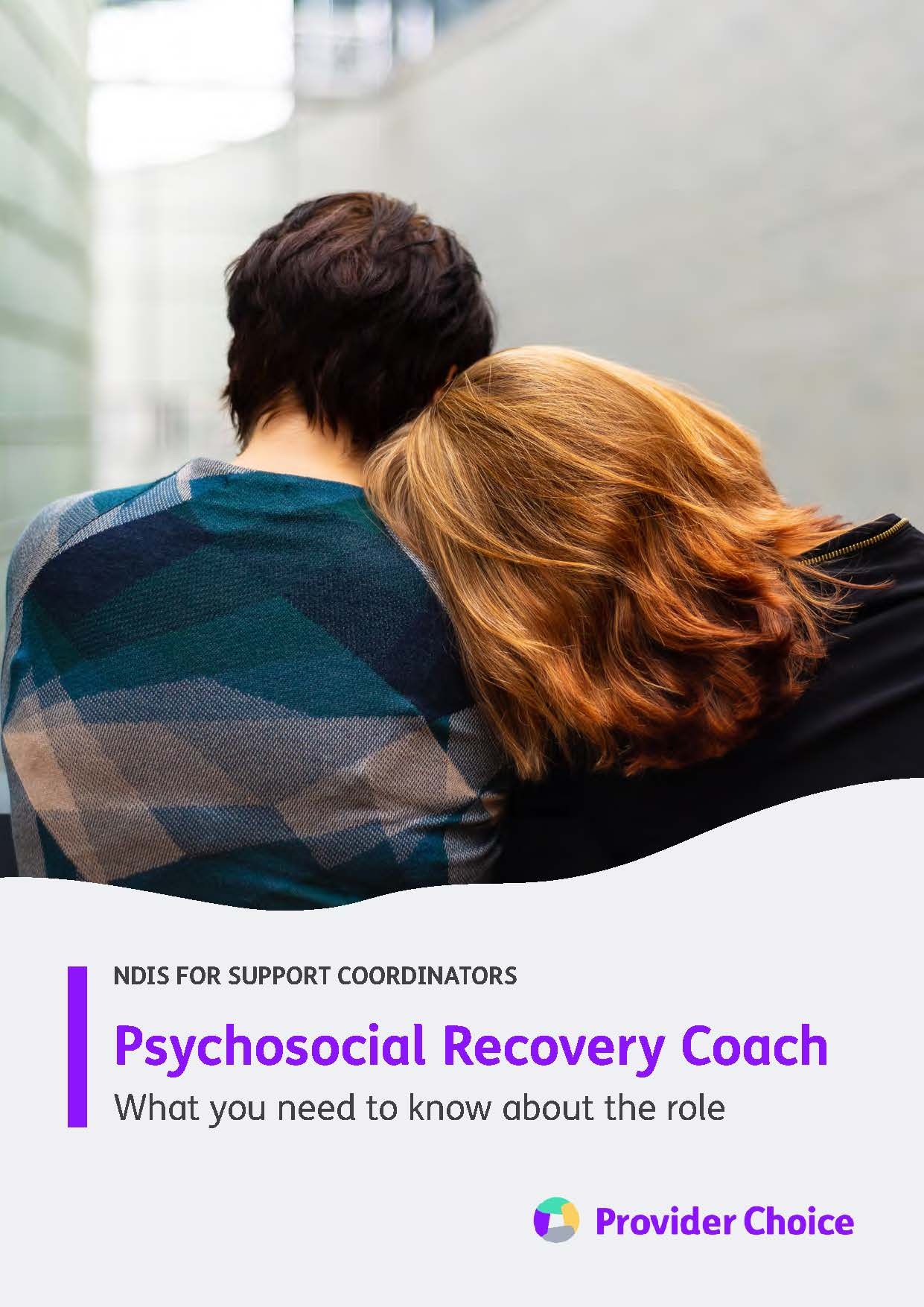 Psychosocial Recovery Coach: What you need to know about the role