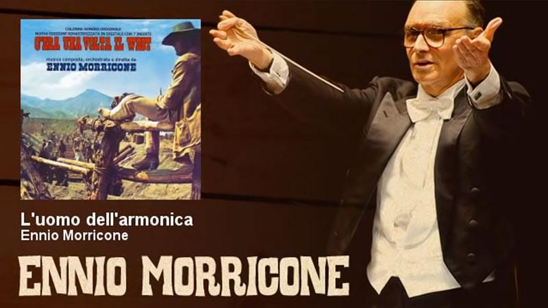 Ennio Morricone L'uomo dell'armonica