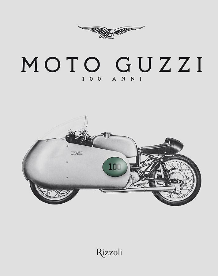Moto Guzzi festeggia 100 anni, scopri il libro dell'anniversario
