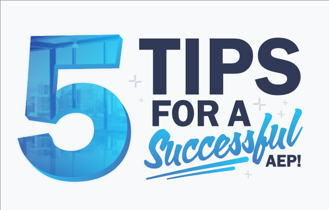 5 Tips to Make the Most of AEP