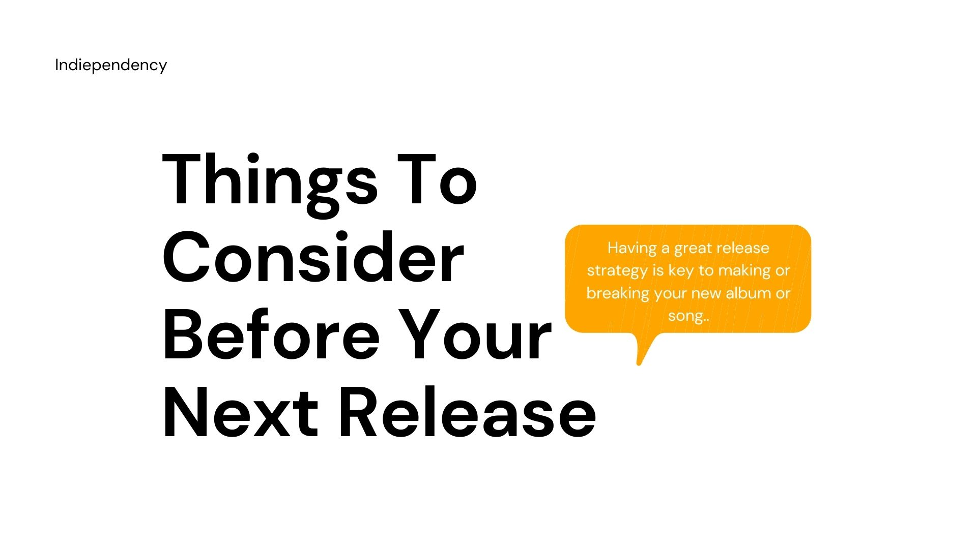 Things To Consider Before Your Next Release