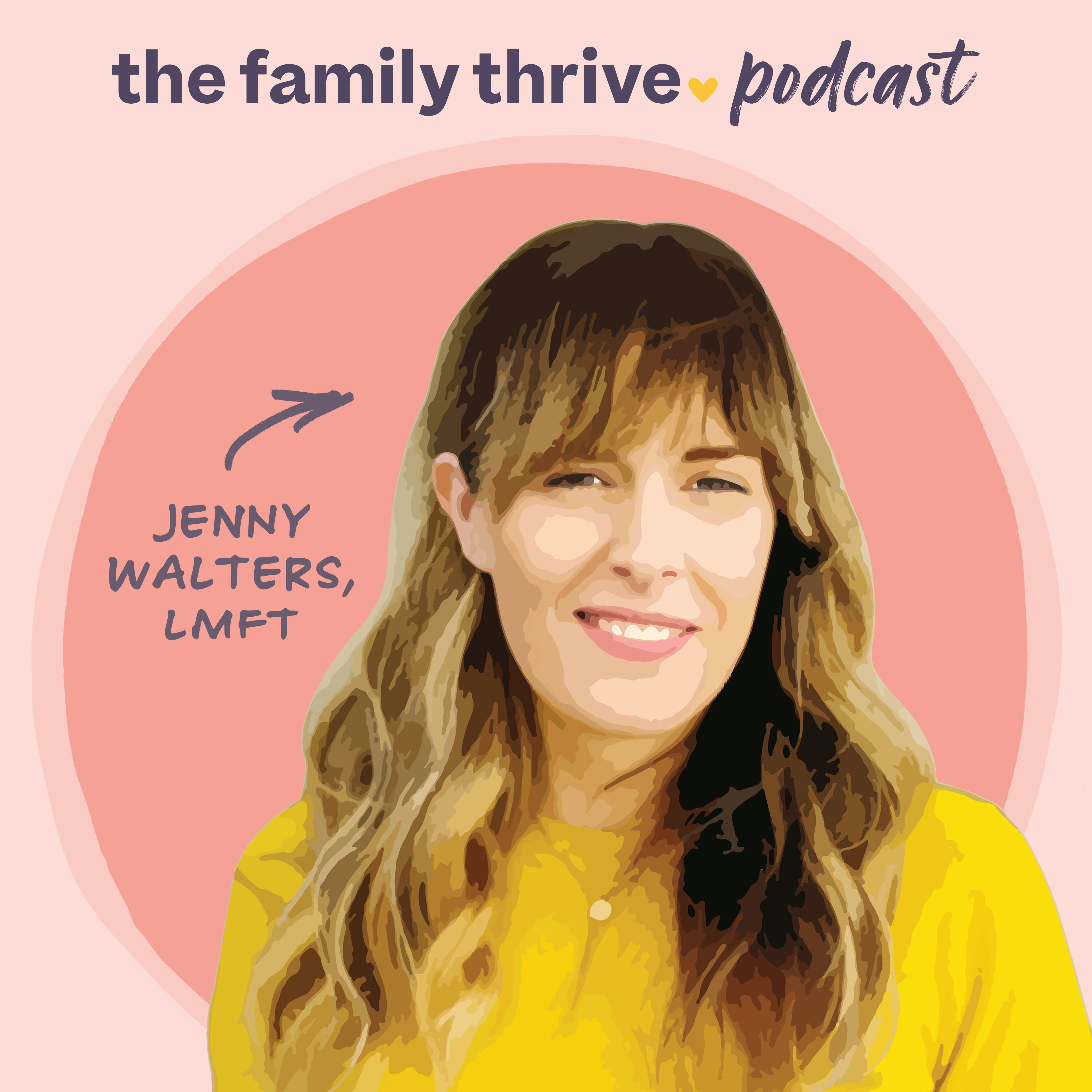 Podcast Ep. 2: Embracing Our Pain, Our Sensitivities, and Our Inner Critic With Jenny Walters, LMFT