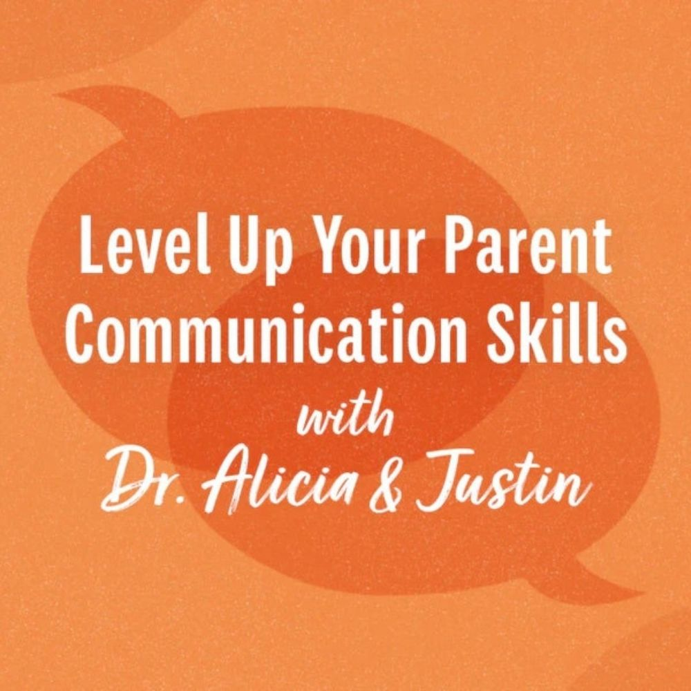Level Up Your Parent Communication Skills #1: Slowing Down When Things Heat Up
