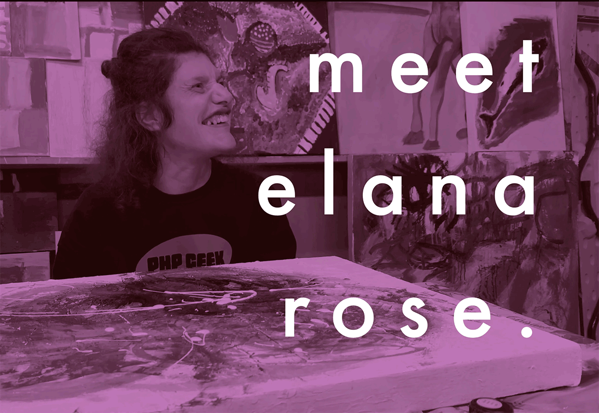 Meet the Artist Elana Rose