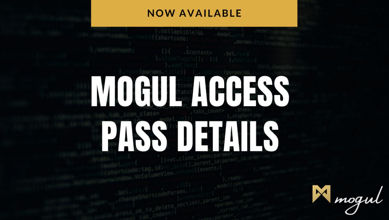 Mogul Access Passes Information