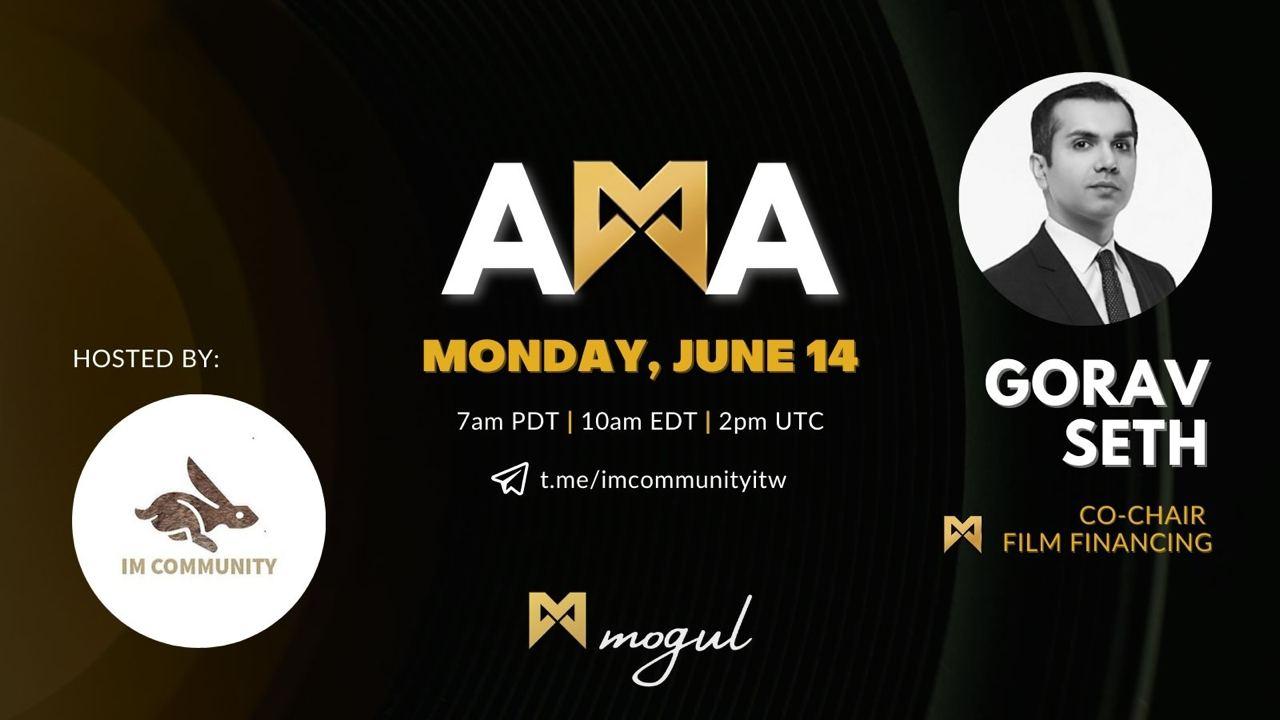 Mogul AMA Recap - Gorav Seth 06/14/2021