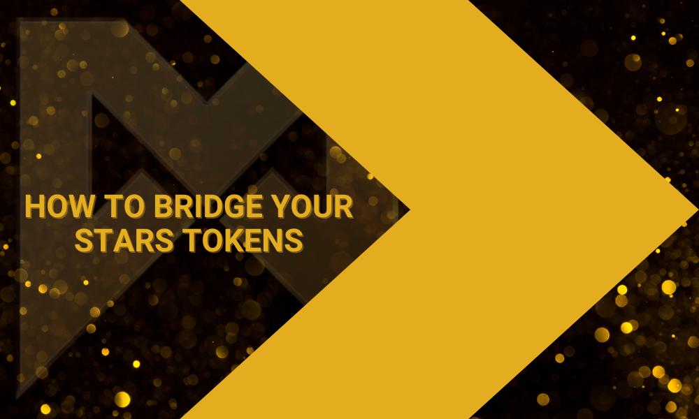 How to Bridge Your STARS Tokens to Binance Smart Chain (BSC)