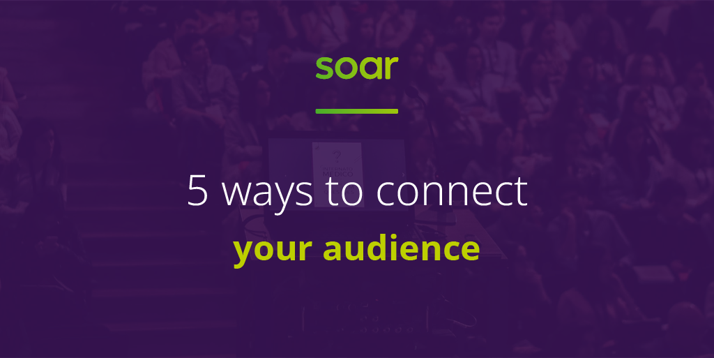 5 ways to connect with your audience online