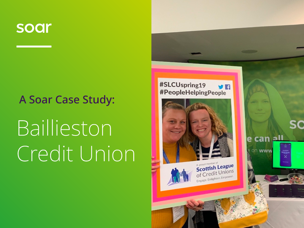 A Soar Case Study: Baillieston Credit Union