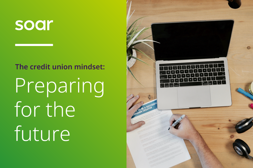 The credit union mindset: preparing for the future