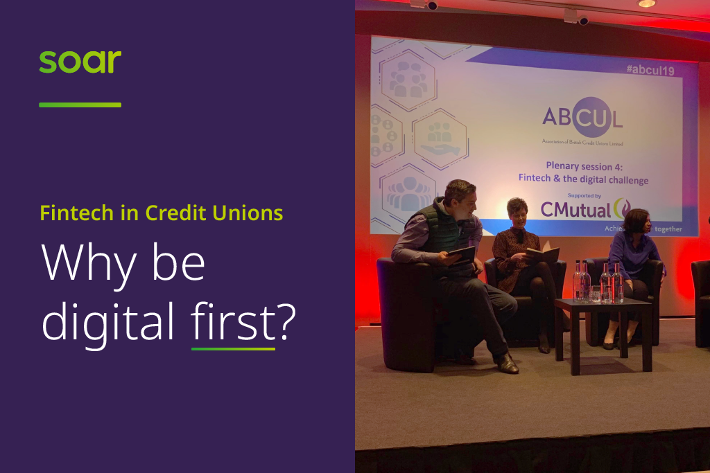 Fintech in Credit Unions - why be digital first?