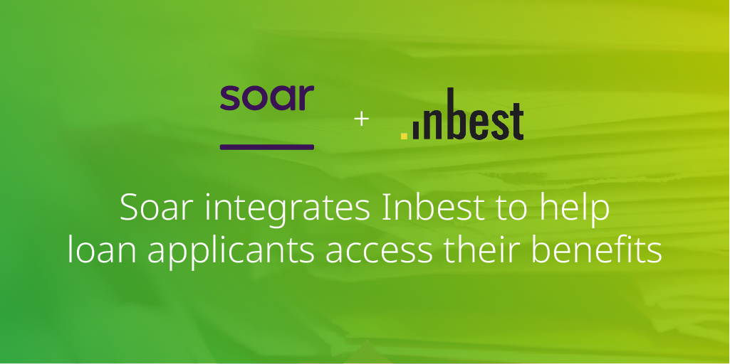 Soar integrates Inbest to help loan applicants access their benefits