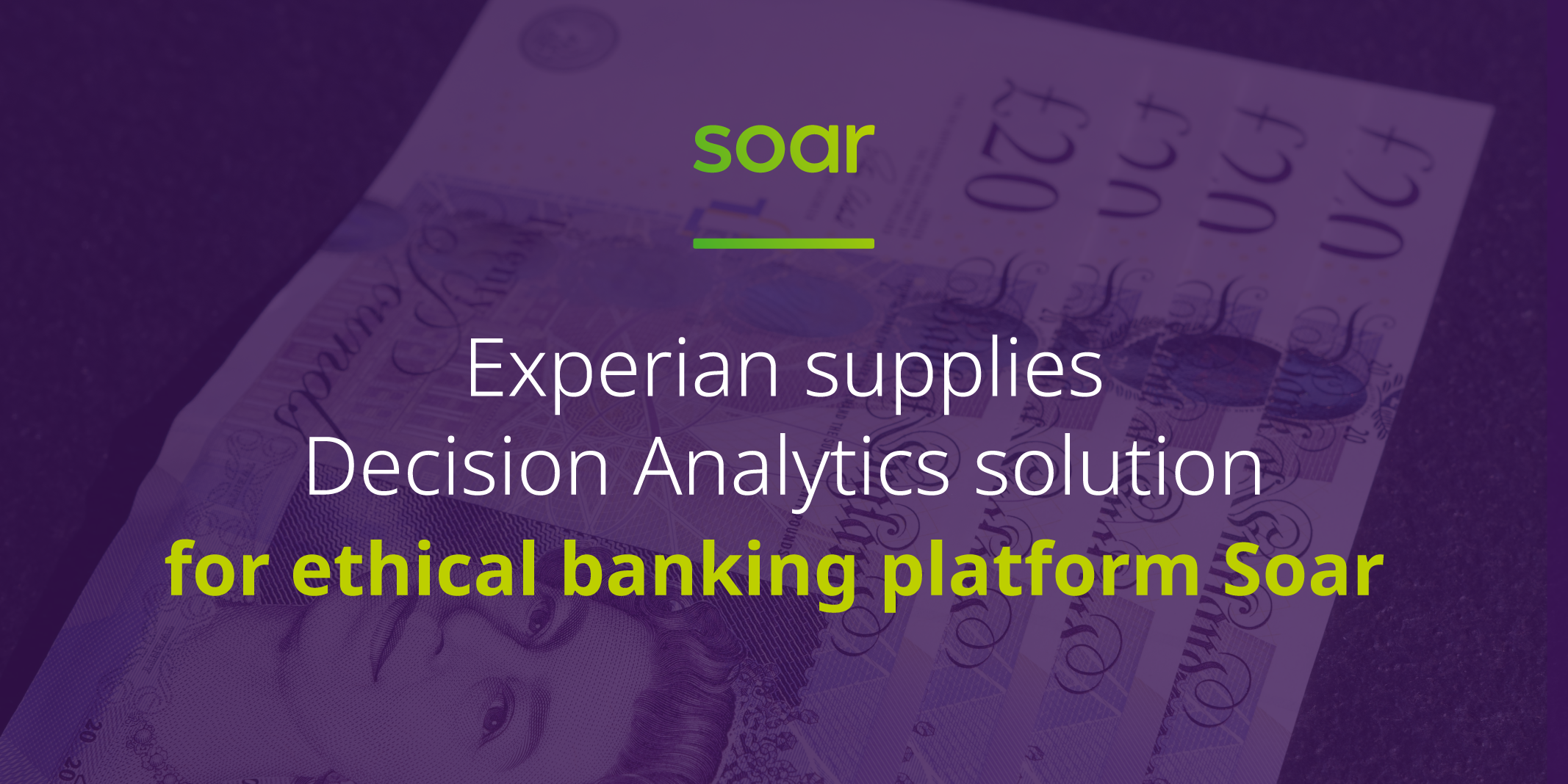 Experian supplies Decision Analytics solution