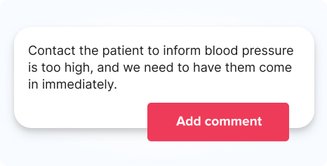 Pre-created patient reporting comment
