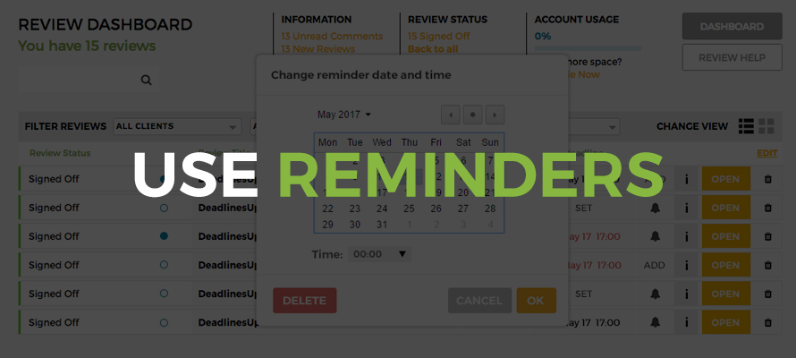 Proofing from home - User reminders and deadlines