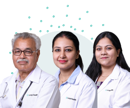 Consult with highly qualified & experienced Loop Health doctors