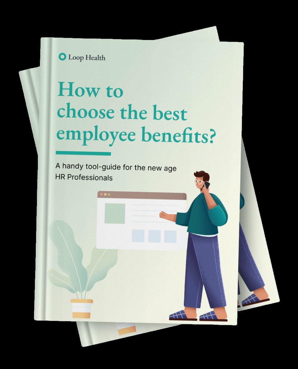 Choosing the best Employee Benefits