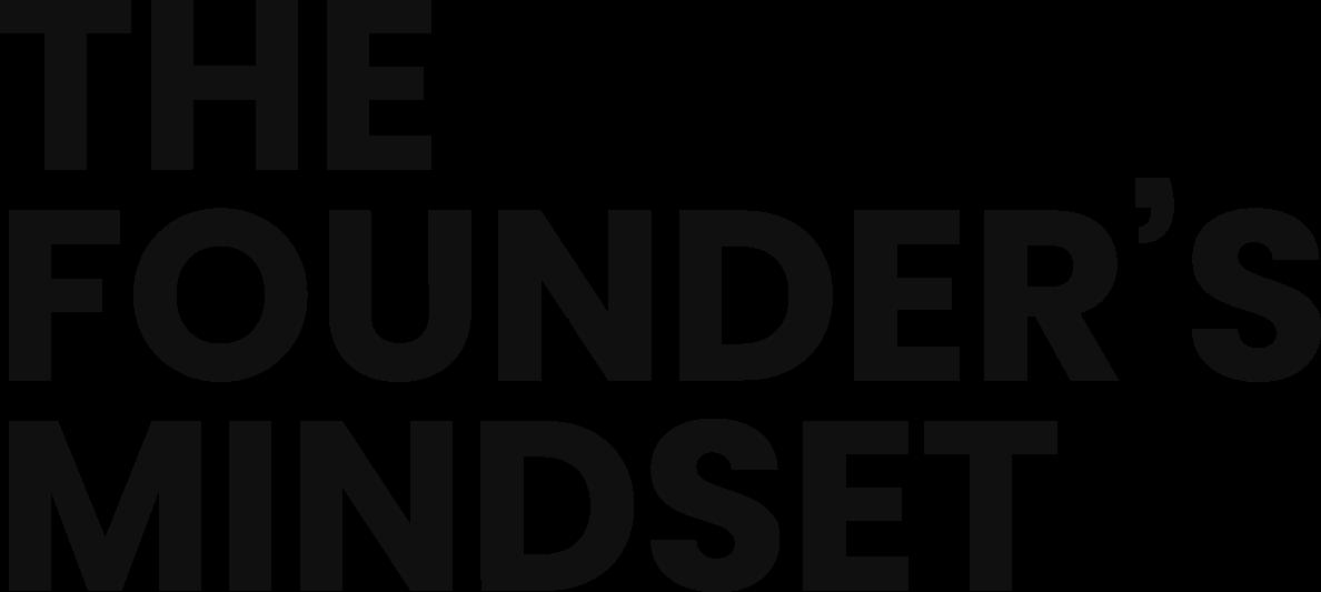 The Founder's Mindset