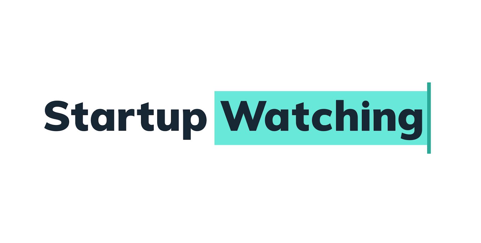 StartupWatching