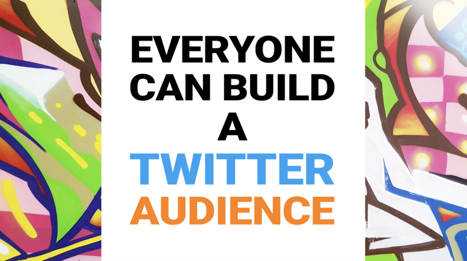 Courses for entrepreneurs #12: Everyone Can Build A Twitter Audience