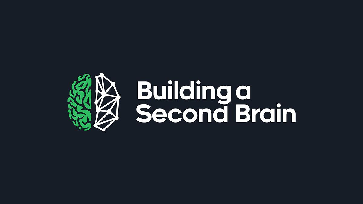 Entrepreneurship training #30: Building a Second Brain