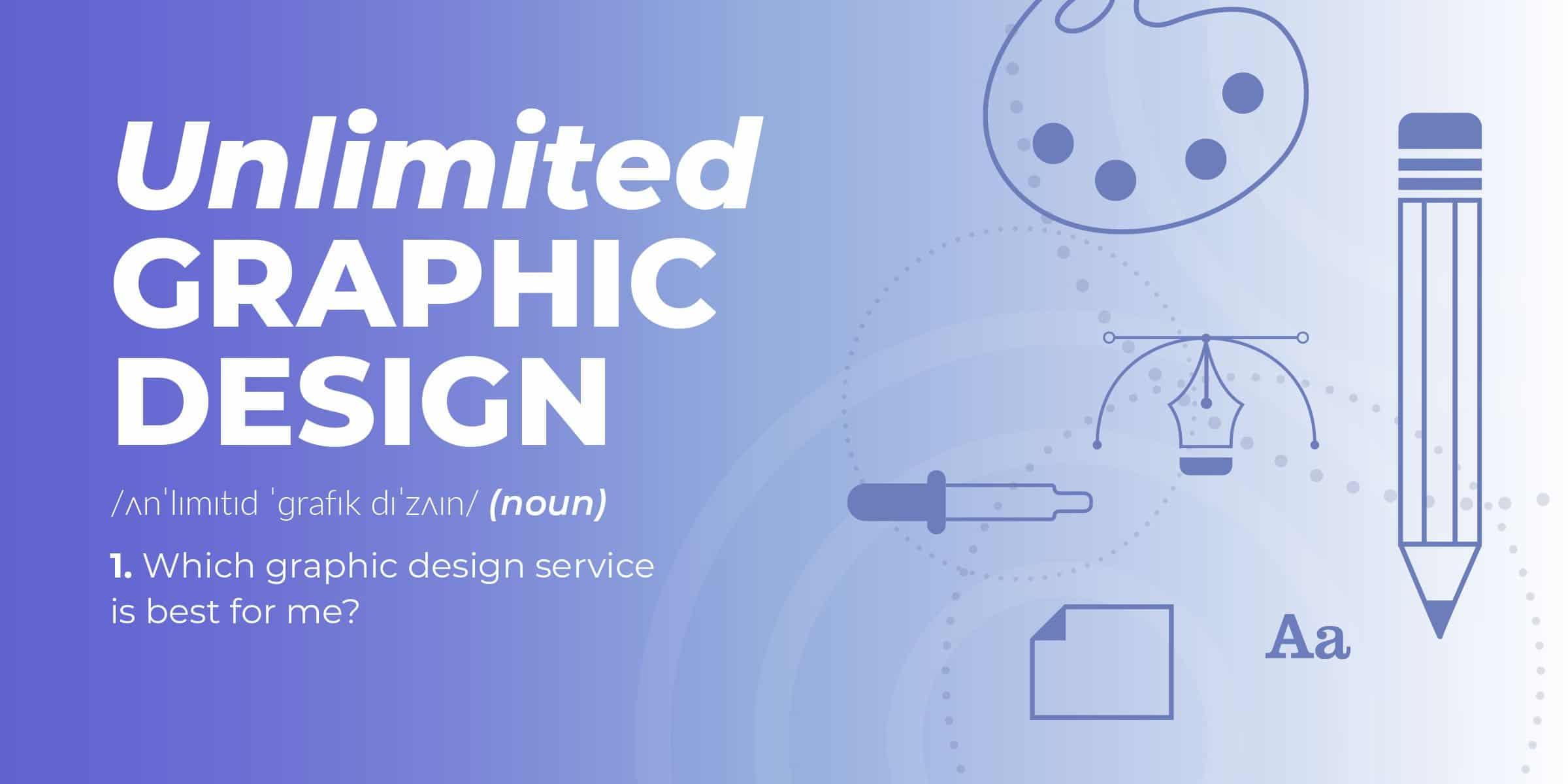Unlimited Design Service
