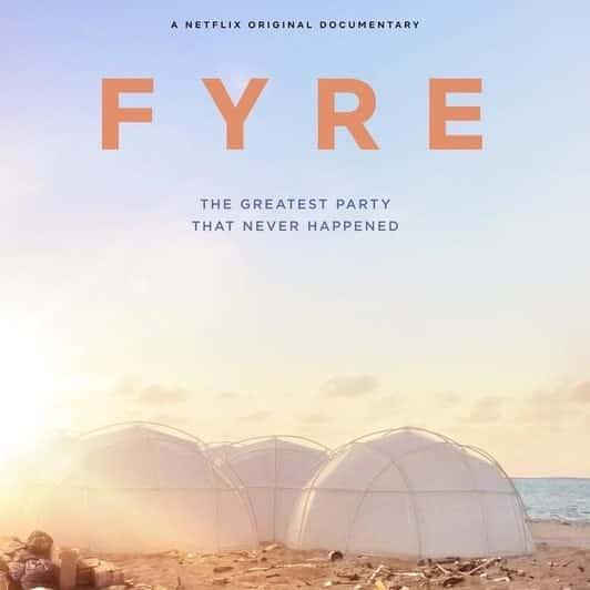 Business movies #1: Fyre Festival