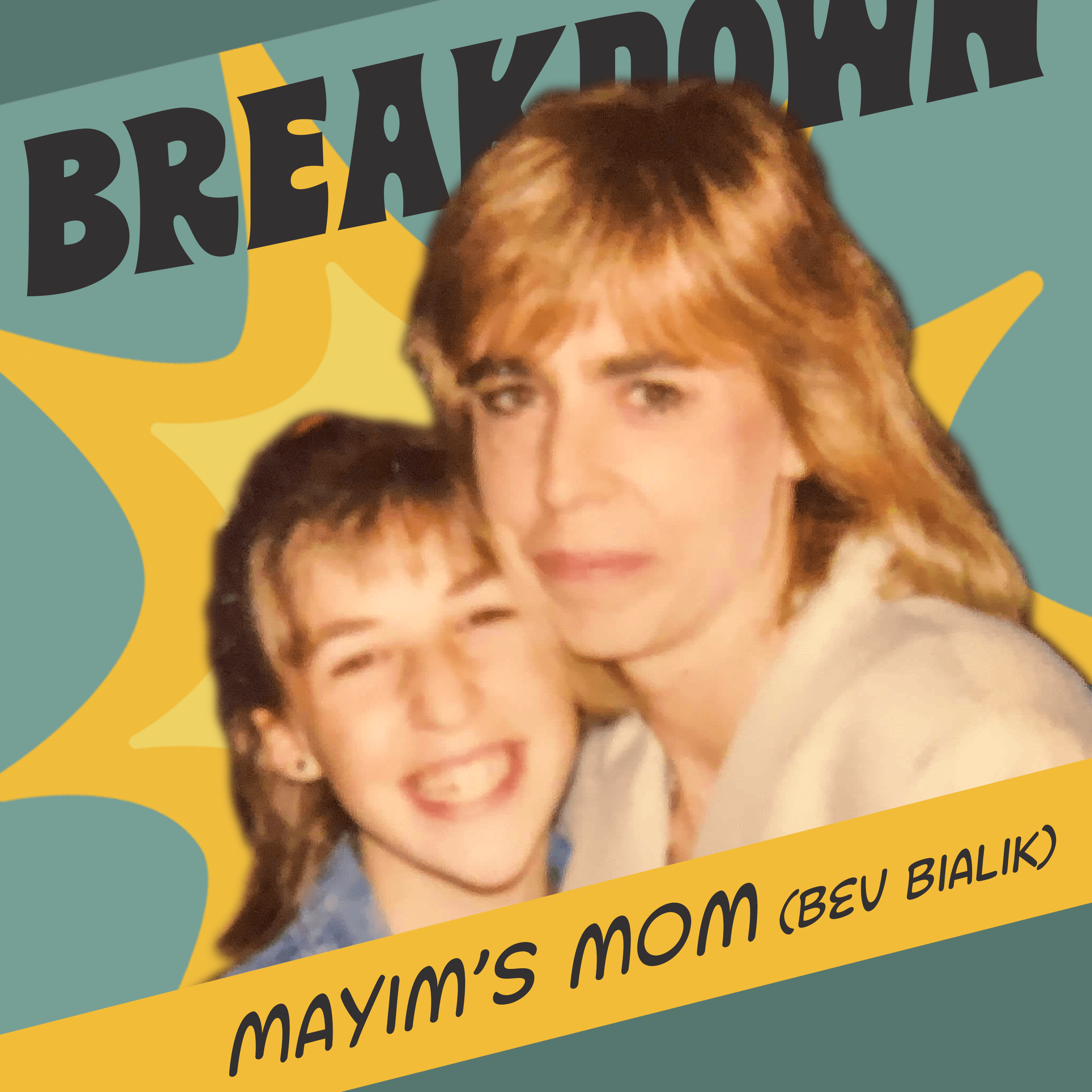 Bevisode with Mayim's Mom! Mindfulness, Self Esteem & Psychedelic Experiences