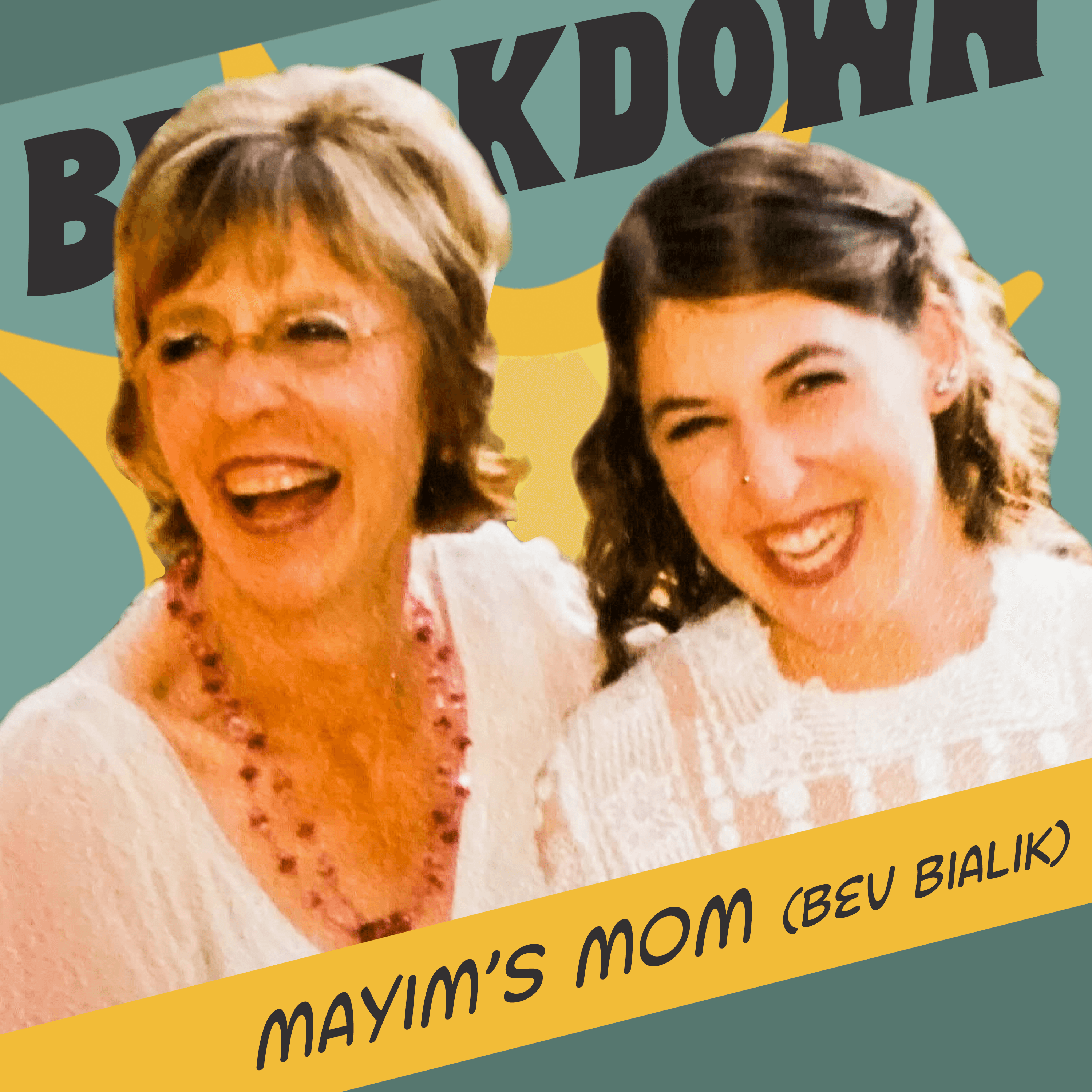 Bevisode with Mayim's Mom! Millennials, Mindfulness, & Memories