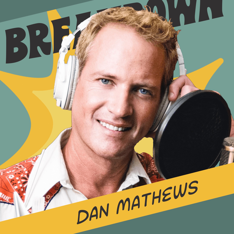 Dan Mathews: Prostitutes, PETA, and A Schizophrenic Success Story
