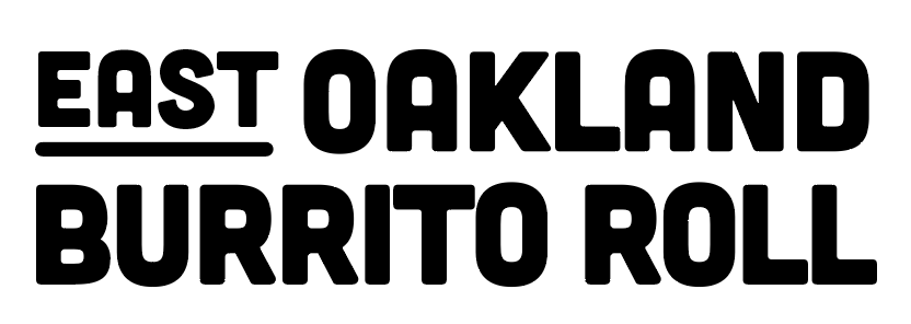 East Oakland Burrito Roll