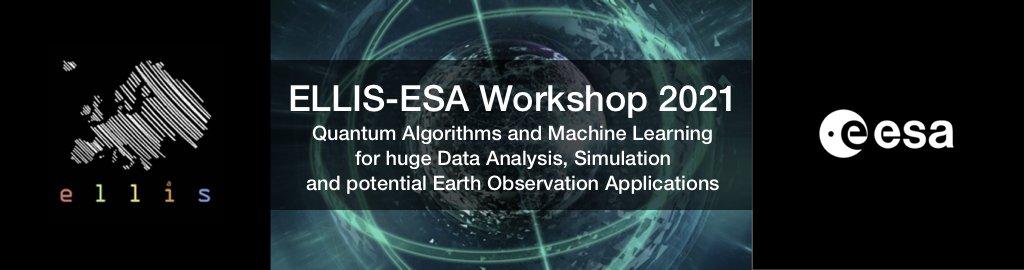 ELLIS, ESA, Digital twin Earth, Earth Observation, Quantum Computing