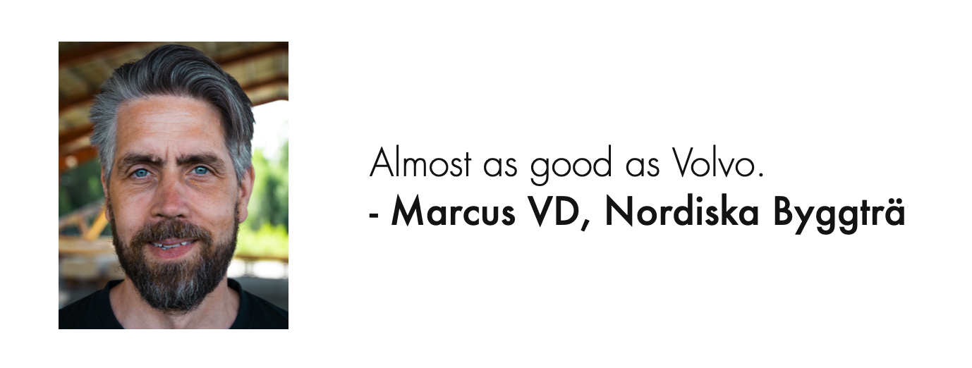 Marcus, Nordiska Byggträ client quote.