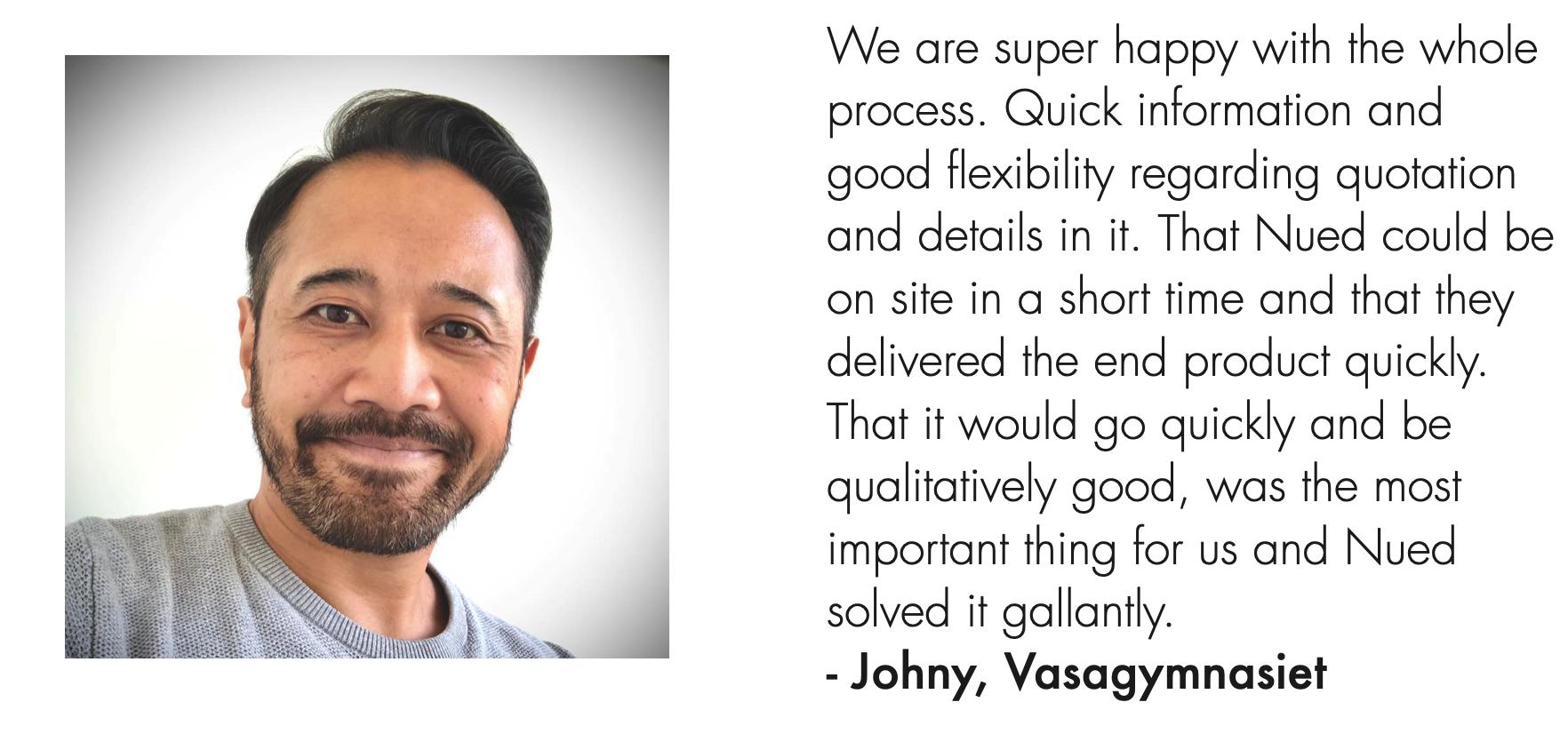 Johny, Vasagymnasiet client quote.