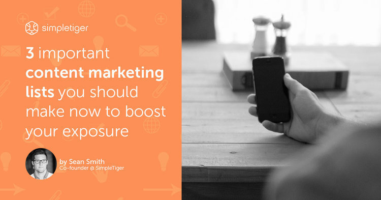 3 Important Content Marketing Lists You Should Make Now