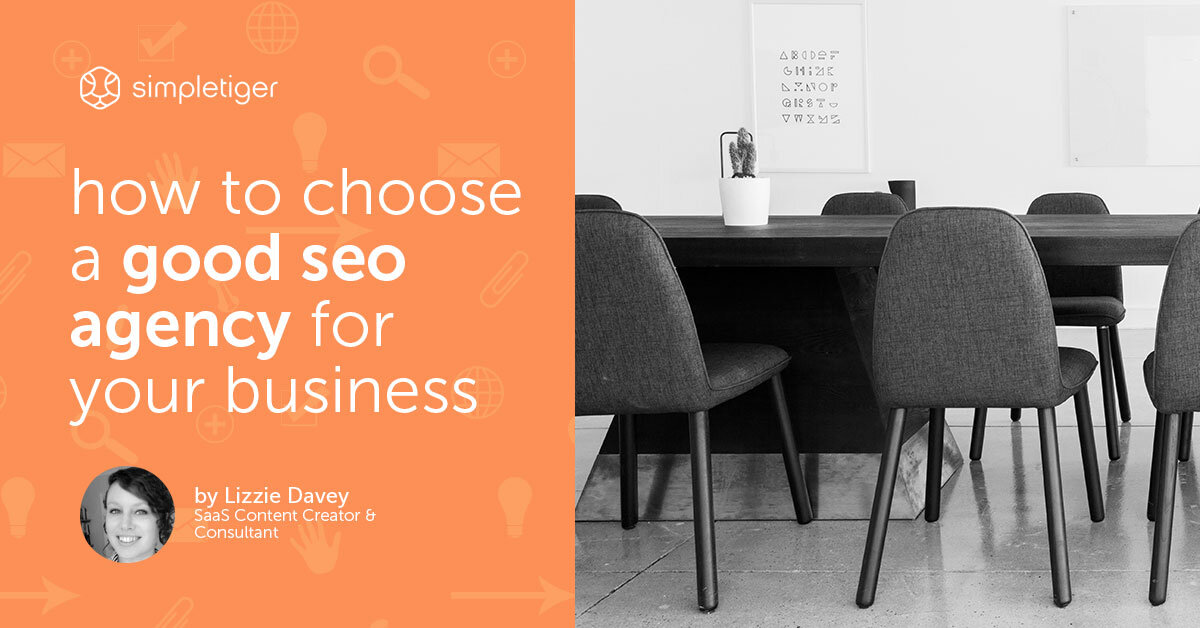 How to Choose a Good SEO Agency for Your Business or Website