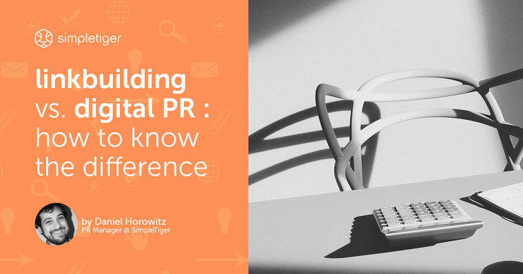 Link Building vs. Digital PR: How to Know the Difference