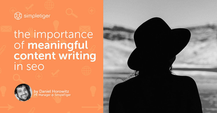 The Importance of Meaningful Content Writing in SEO