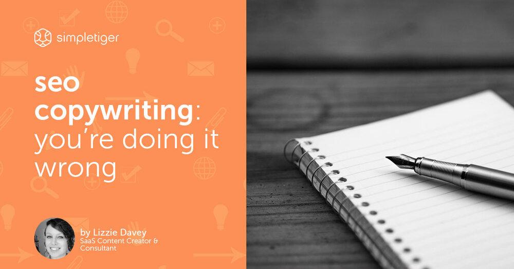 SEO Copywriting: You're Doing It Wrong