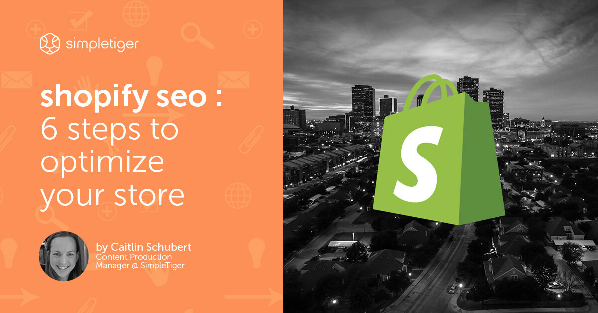 Shopify SEO - 6 Steps to Optimize Your Store