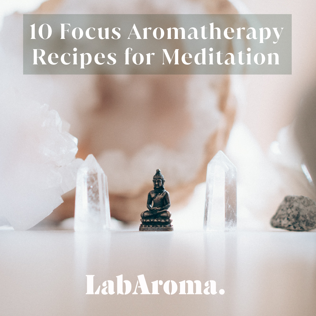 10 Focus Aromatherapy Recipes for Meditation
