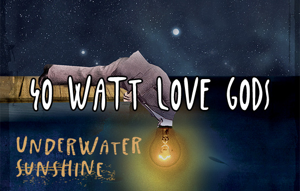 Episode 12: 40 Watt Love Gods