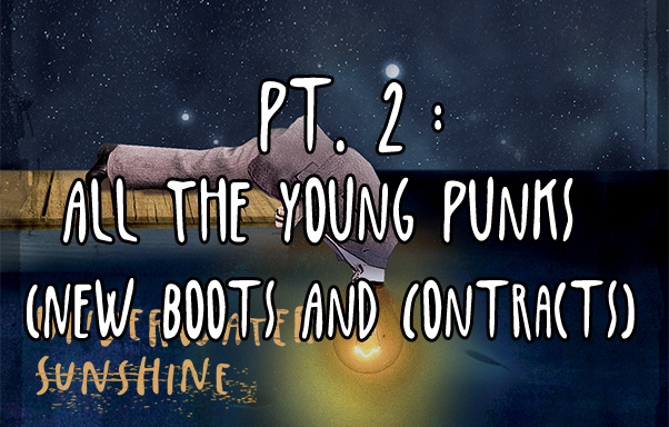 Episode 14: All The Young Punks (New Boots And Contracts)