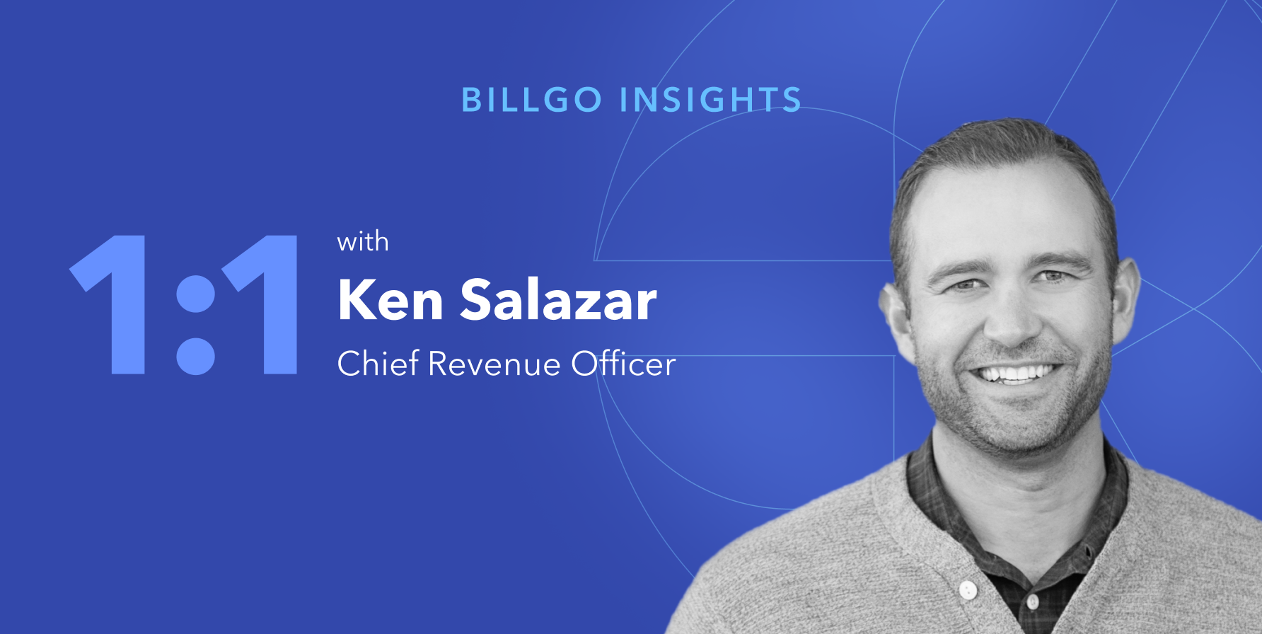 BillGO Insights: 1:1 with Ken Salazar