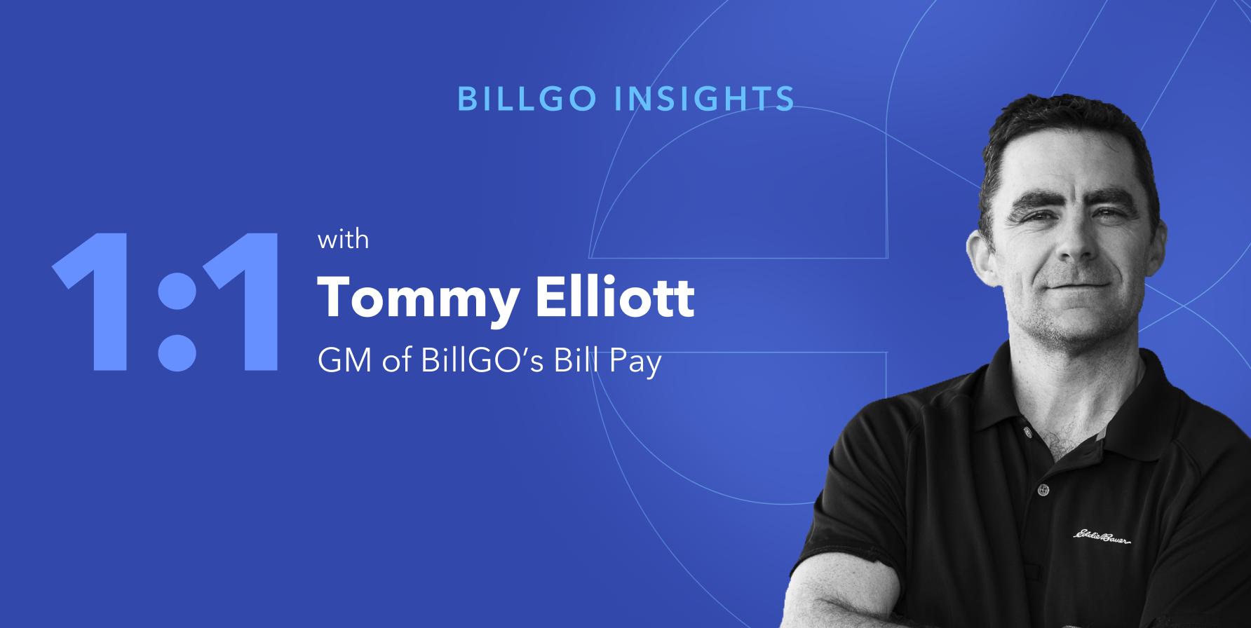 BillGO's Tommy Elliott