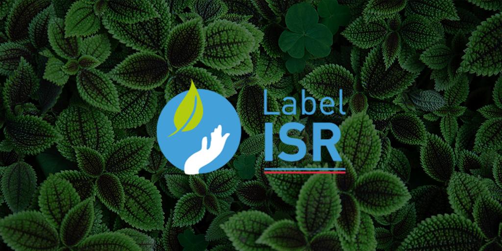 Le label ISR pour garantir des placements responsables et durables
