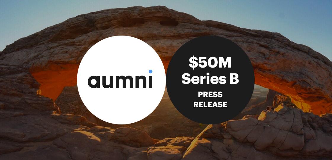 Aumni Announces $50 Million Series B Funding led by J.P. Morgan with participation from Pelion Venture Partners