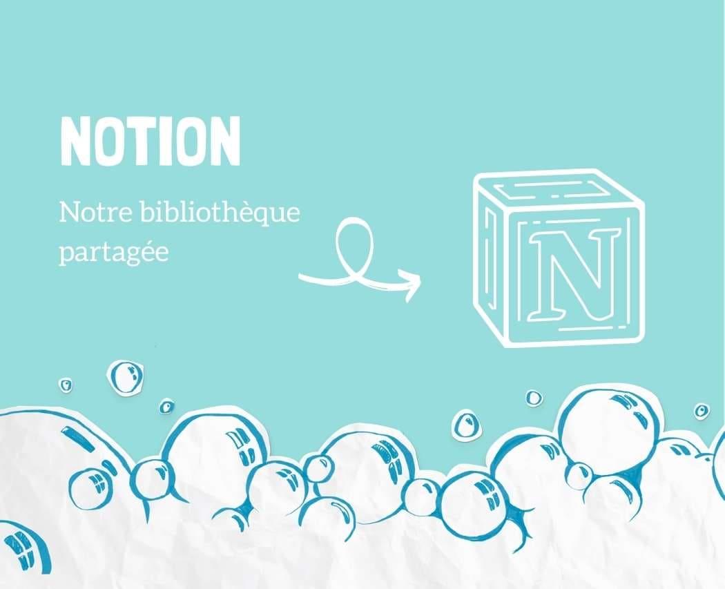 Notion outil de teletravail pour creer une bibliotheque partagee